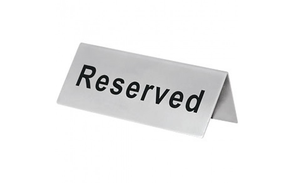 """4 3/4"""" W x 2"""" H Stainless Steel Reserved Sign"""